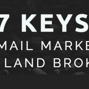 land broker email marketing
