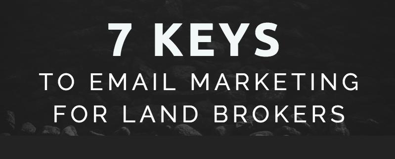 land broker email marketing